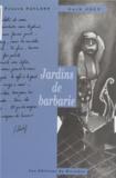 Guth Joly et Franck Pavloff - Jardins de barbarie.