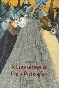 Guth Joly - Mademoiselle Gris Poussière.