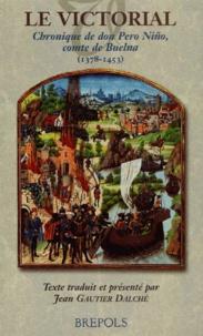 Le Victorial. Chronique de don Pero Niño, comte de Buelna (1378-1453).pdf