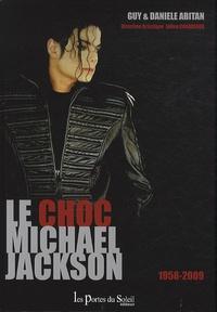 Guy Abitan et Danièle Abitan - Le choc Michael Jackson - 1958-2009.