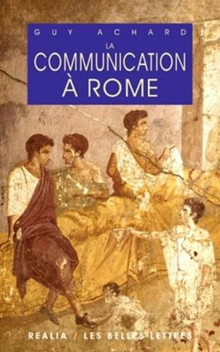 La communication à Rome 3e édition revue et corrigée
