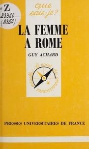 Guy Achard et Paul Angoulvent - La femme à Rome.
