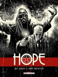 Guy Adams et Jimmy Broxton - Hope.