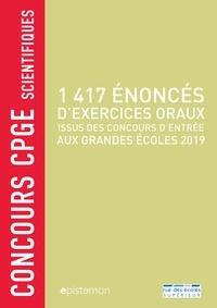 Guy Alarcon et Richard Antetomaso - 1417 énoncés d'exercices oraux issus des concours d'entrée aux grandes écoles.