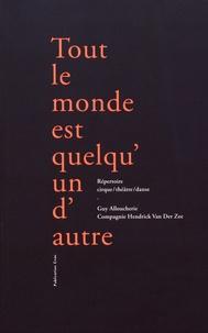 Guy Alloucherie et Ariane Martinez - Tout le monde est quelqu'un d'autre - Répertoire cirque/théâtre/danse.