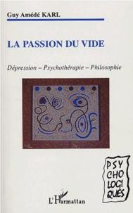 La passion du vide - Dépression - Psychothérapie - Philosophie.pdf