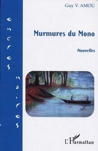 Guy Amou - Murmures du Mono - Nouvelles.