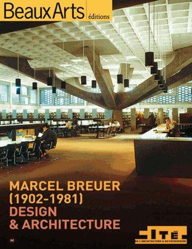 Guy Amsellem - Marcel Breuer (1902-1981) - Design & architecture.
