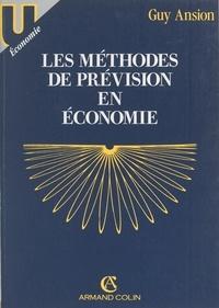 Guy Ansion et Philippe Busquin - Les méthodes de prévision en économie.