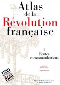 Goodtastepolice.fr Atlas de la Révolution française. - Tome 1, Routes et communications Image