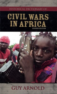Guy Arnold - Historical Dictionary of Civil Wars in Africa.