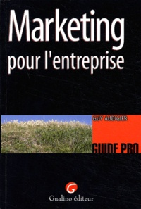 Guy Audigier - Marketing pour l'entreprise.