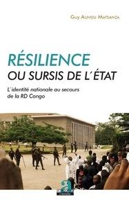 Guy Aundu Matsanza - Résilience ou sursis de l'Etat - L'identité nationale au secours de la RD Congo.