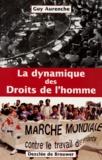 Guy Aurenche - La dynamique des droits de l'homme.