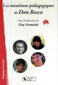Guy Avanzini - Les intuitions pédagogiques de Don Bosco.