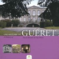 Guy Avizou - Une histoire de Guéret.