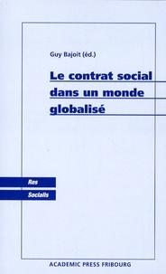 Guy Bajoit - Le contrat social dans un monde globalisé.