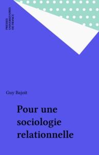 Guy Bajoit - Pour une sociologie relationnelle.