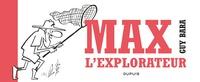 Guy Bara - Max l'explorateur.