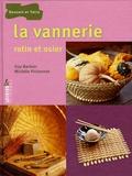 Guy Barbier et Michèle Pichonet - La vannerie - Rotin et osier.