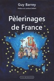 Guy Barrey - Pèlerinages de France.