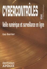 Guy Barrier - Cybercontrôles - Veille numérique et surveillance en ligne.