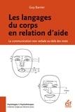 Guy Barrier - Les langages du corps en relation d'aide - La communication non verbale au-delà des mots.