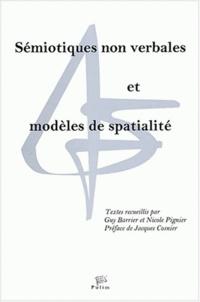 Guy Barrier et Nicole Pignier - Sémiotiques non verbales et modèles de spatialité - Textes du Congrès Sémio 2001. 1 Cédérom