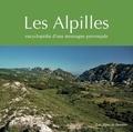Guy Barruol et Nerte Dautier - Les Alpilles - Encyclopédie d'une montagne provençale.