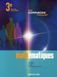 Guy Barussaud et Laurent Breitbach - Mathématiques 3e Découverte Professionnelle.