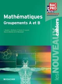 Guy Barussaud - Mathématiques Tle professionnelle - Groupements A et B.