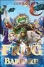Guy Bass - La légende de Frog Tome 2 : Frog le Barbare.