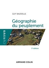 Guy Baudelle - Géographie du peuplement - 3e éd..