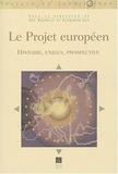 Guy Baudelle et Catherine Guy - Le projet européen.
