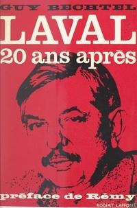 Guy Bechtel et  Rémy - Laval, vingt ans après.