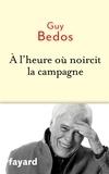 Guy Bedos - A l'heure où noircit la campagne.