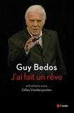 Guy Bedos - J'ai fait un rêve.