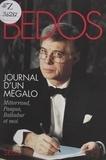 Guy Bedos - Journal d'un mégalo - Mitterrand, Pasqua, Balladur et moi.