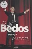 Guy Bedos - Merci pour tout.