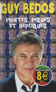 Guy Bedos - Pointes, piques et répliques.