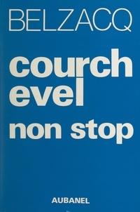 Guy Belzacq - Courchevel non stop.