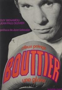 Guy Benamou et Jean-Paul Ollivier - Bouttier, deux poings, une gloire.