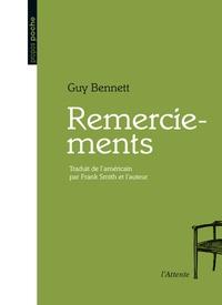 Guy Bennett - Remerciements.