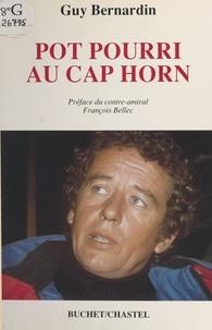 Guy Bernardin - Pot pourri au cap Horn.