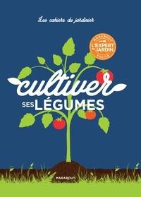 Cultiver ses légumes.pdf