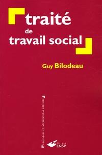 Guy Bilodeau - Traité de travail social.