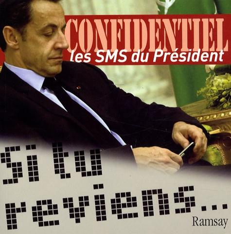 Guy Birenbaum - Si tu reviens... - Les SMS du Président.