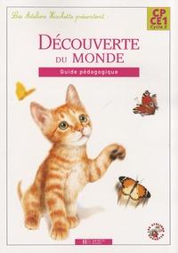 Guy Blandino et Philippe Bourgouint - Découverte du monde CP-CE1 - Guide pédagogique.