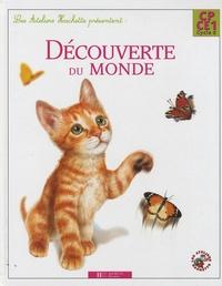 Guy Blandino et Philippe Bourgouint - Découverte du Monde CP-CE1.