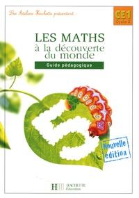 Guy Blandino et Philippe Bourgouint - Les maths à la découverte du monde CE1 - Guide pédagogique.
